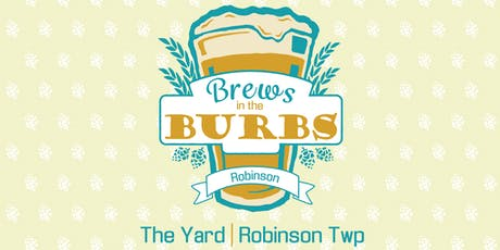 Brews in the Burbs: Robinson/Moon tickets