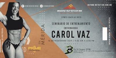 CAROL VAZ EN MÉXICO/ MÉRIDA