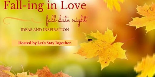 Fall-ing in Love Date Night