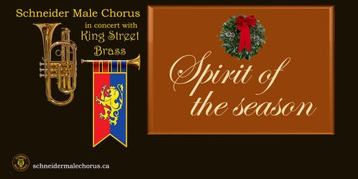 "The Schneider Male Chorus presents ""Spirit of the Season""."