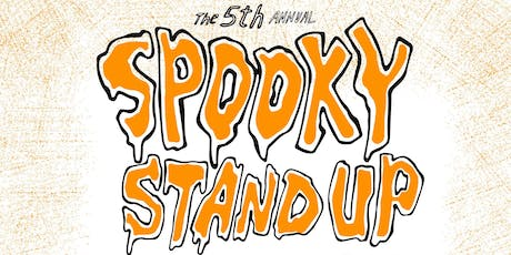 The 5th Annual SPOOKY STANDUP: Costumed Stand-Up in Character tickets