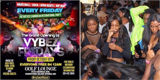 Vybez Fridays (Reggae / Soca /Afro Beat/ Hip Hop