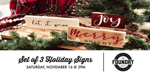The Foundry - Set of 3 Holiday Signs