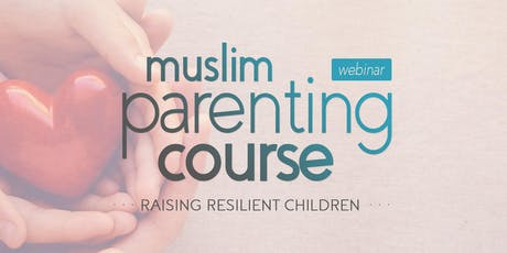From Me to You: Muslim Parenting Course tickets
