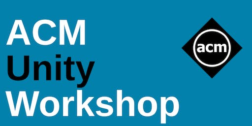 ACM Unity Workshop Part 1