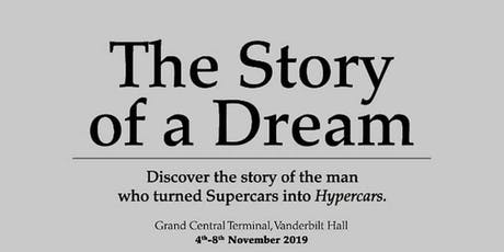 The Story of a Dream - Pagani Hypercars on Display tickets