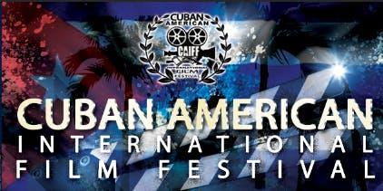 BEST SHORTS / Cuban American International Film Festival / Cuban Film Fest :November 2-3 / Screening, Music and Award Ceremony
