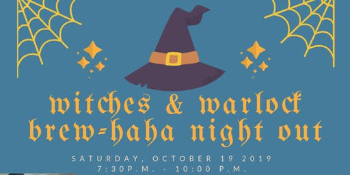 Witches & Warlocks Brew-haha Night Out Oct 19, 2019
