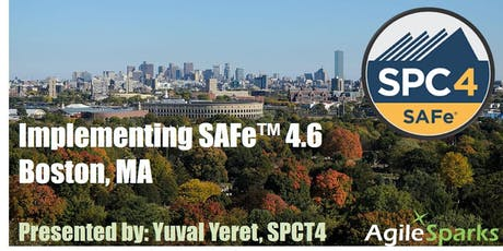 Implementing SAFe 4.6 w/ SPC Certification - Boston, November 2019 - Guaranteed to Run tickets