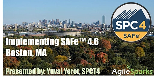 Implementing SAFe w/ SPC5 Certification - Boston (Guaranteed to Run)