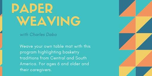 Paperweaving w/ Charles Dabo