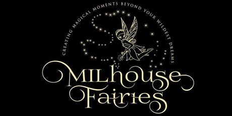 Milhouse Fairies Informational  tickets
