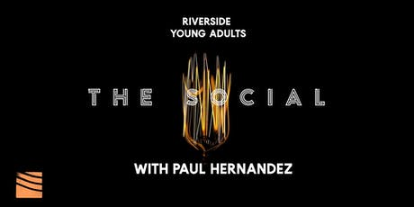 THE SOCIAL ft. Paul Hernandez  tickets