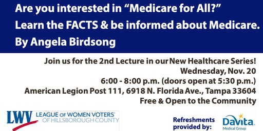"""Are you interested in """"Medicare for All?"""" Learn the FACTS and be informed about Medicare"""