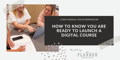 How to Know You Are Ready to Launch a Digital Course