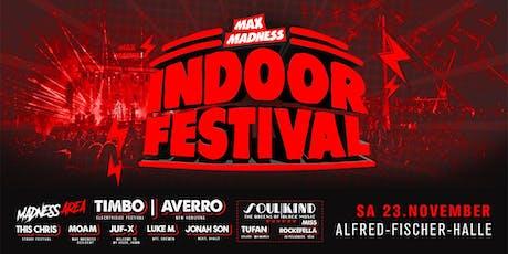 Max Madness Indoorfestival • Hamm Tickets