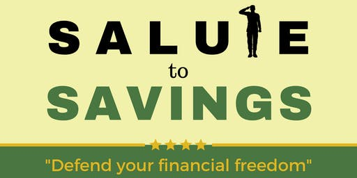 Salute to Savings (Defend your financial freedom)