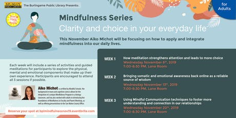 Mindfulness Series: Clarity and Choice in Your Everyday Life tickets