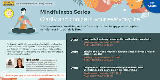 Mindfulness Series: Clarity and Choice in Your Everyday Life