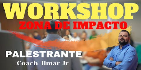 WORKSHOP  ZONA DE IMPACTO ingressos