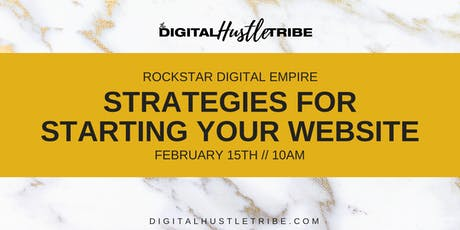 Rockstar Digital Empire: Strategies For Starting Your Website tickets