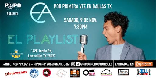 EA - EL PLAYLIST, DALLAS TX