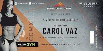 SEMINARIO CAROL VAZ / CDMX