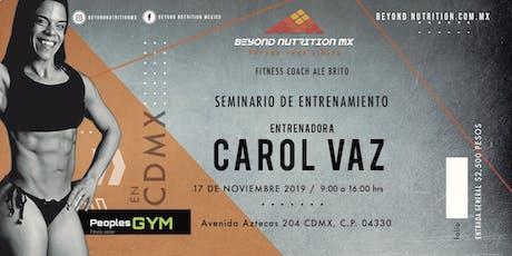 SEMINARIO CAROL VAZ / CDMX boletos