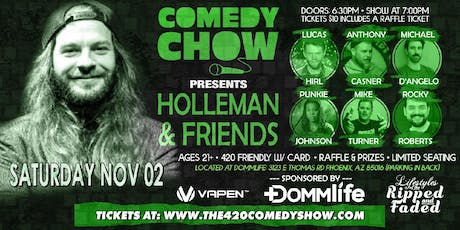 COMEDY CHOW PRESENTS: HOLLEMAN & FRIENDS tickets
