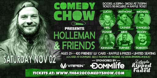 COMEDY CHOW PRESENTS: HOLLEMAN & FRIENDS