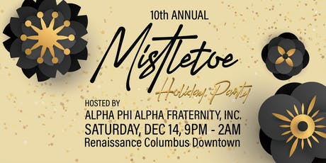 10th Annual Mistletoe hosted by Alpha Phi Alpha Fraternity, Inc. tickets