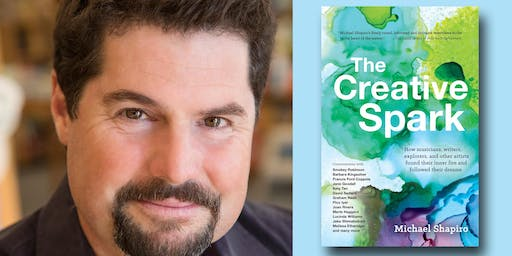 Michael Shapiro - The Creative Spark