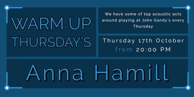 Warm Up Thursday's - Anna Hamill