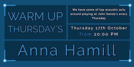 Warm Up Thursday's - Anna Hamill tickets