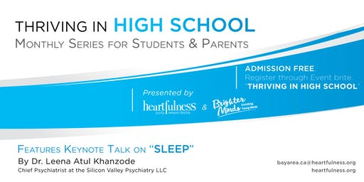 Thriving in High School - October. Series on SLEEP