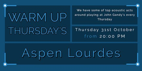 Warm Up Thursday's - Aspen Lourdes tickets