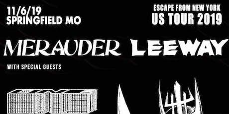 MERAUDER, LEEWAY tickets