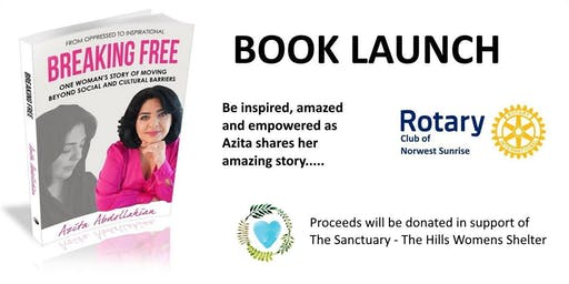 Rotary Club of Norwest Sunrise - Breaking Free - Azita Abdollahian