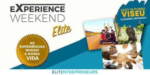 ELITE EXPERIENCE WEEKEND