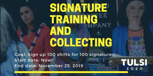 100 Signature Collecting Shifts