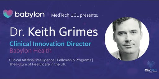 Babylon Health: Dr. Keith Grimes on Delivering a Digital Future