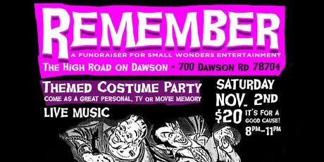 Remember - A Fundraiser for Small Wonders Entertainment tickets