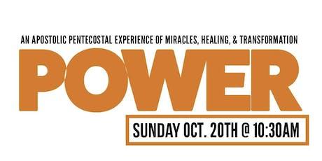 POWER Sunday: An Apostolic Pentecostal Experience tickets