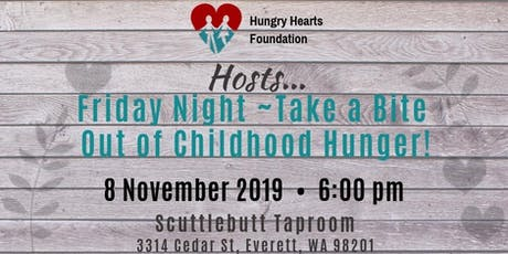 Friday Night ~ Take a Bite Out of Childhood Hunger tickets