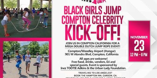 Black Girls Jump: Compton Celebrity Kick Off