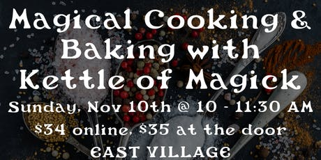Magical Cooking and Baking with Rebecca Fey of Kettle of Magick tickets