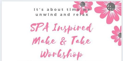 SPA Inspired Make and Take  Workshop