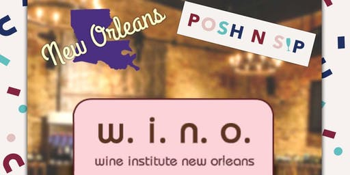 New Orleans WINO Posh N Sip