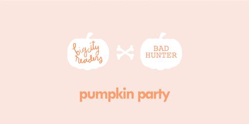 Pumpkin Party (Big City Readers X Bad Hunter)