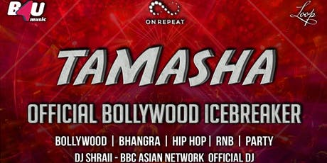 TAMASHA - The Official Bollywood Icebreaker tickets